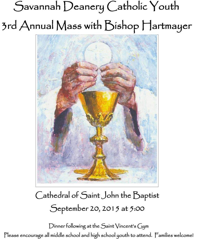 Savannah Deanery Catholic Youth Mass - St Peter the ...